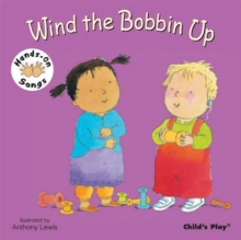 Wind the Bobbin Up : BSL (British Sign Language), Board book Book