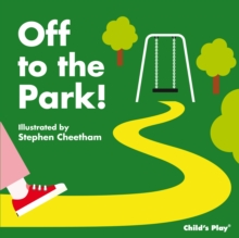 Off to the Park!, Novelty book Book