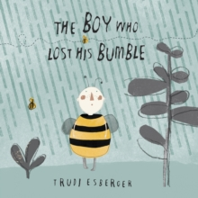 The Boy Who Lost His Bumble, Paperback Book