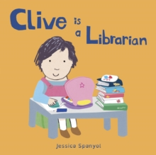 Clive is a Librarian, Board book Book