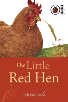 The Little Red Hen : Ladybird Tales, Hardback Book