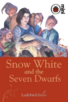Snow White and the Seven Dwarfs : Ladybird Tales, Hardback Book