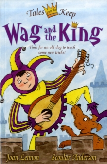 Wag and the King, Paperback / softback Book