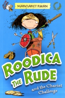 Roodica the Rude and the Chariot Challenge, Paperback Book