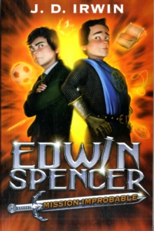 Edwin Spencer Mission Improbable, Paperback Book