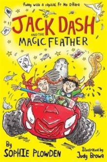 Jack Dash and the Magic Feather, Paperback Book