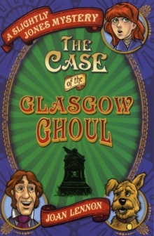 The Case of the Glasgow Ghoul, Paperback / softback Book