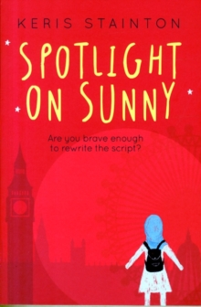 Spotlight on Sunny (A Reel Friends Story), Paperback Book