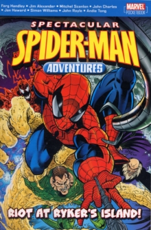 Spectacular Spiderman Adventures : Riot at Rykers Island, Paperback / softback Book