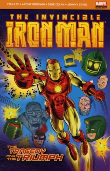 Iron Man : The Tragedy and the Triumph, Paperback Book