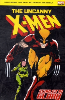 "The Uncanny ""X-Men"" : Scarlet in Glory, Paperback Book"