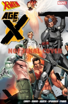 X-men: Age Of X, Paperback / softback Book