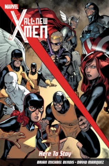 All-New X-Men: Here to Stay, Paperback Book