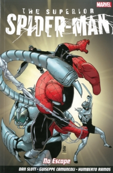 Superior Spider-man: No Escape, Paperback Book