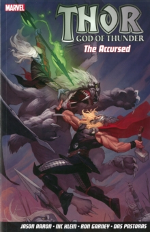 Thor God Of Thunder Volume 3 : The Accursed, Paperback Book