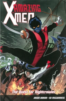 Amazing X-men Volume 1: The Quest For Nightcrawler, Paperback Book