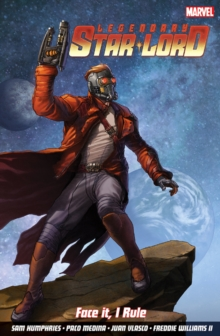 Legendary Star-lord, The Vol. 1: Face It, I Rule, Paperback Book