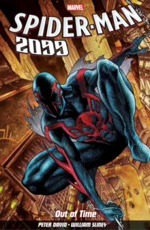 Spider-man 2099 Vol. 1: Out Of Time, Paperback / softback Book