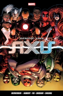 Avengers & X-men: Axis, Paperback Book