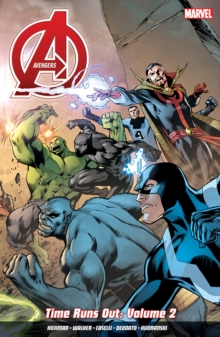 Avengers: Time Runs Out Vol. 2, Paperback Book