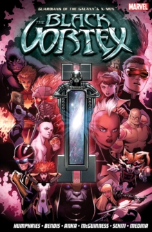 Guardians Of The Galaxy & X-men: The Black Vortex, Paperback Book