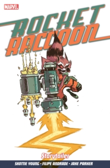 Rocket Raccoon Vol. 2: Storytailer, Paperback Book