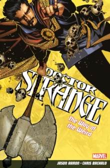 Doctor Strange Volume 1: The Way of the Weird, Paperback Book