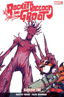Rocket Raccoon & Groot Volume 1 : Tricks of the Trade, Paperback Book