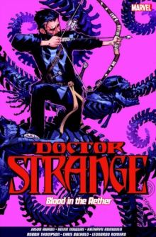 Doctor Strange Vol. 3: Blood in the Aether, Paperback Book