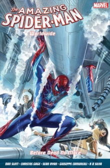 Amazing Spider-man Worldwide Vol. 4: Before Dead No More, Paperback Book