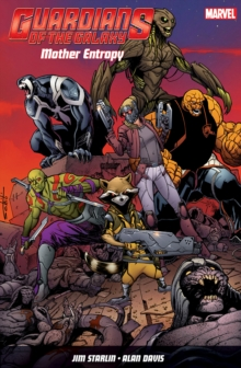 Guardians Of The Galaxy : Mother Entropy, Paperback Book