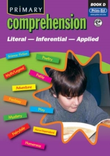 Primary Comprehension : Fiction and Nonfiction Texts Bk. D, Paperback Book
