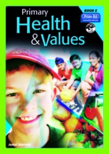 Primary Health and Values : Ages 9-10 Years Bk. E, Paperback Book