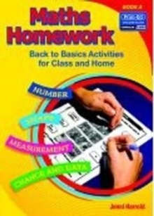 Maths Homework : Back to Basics Activities for Class and Home Bk. A, Paperback Book