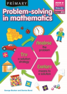 Primary Problem-solving in Mathematics : Analyse, Try, Explore Bk.B, Paperback Book