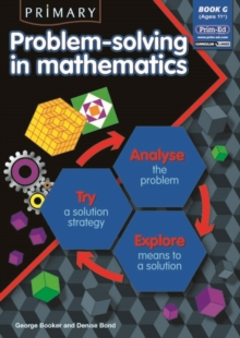 Primary Problem-solving in Mathematics : Analyse, Try, Explore Bk.G, Paperback Book