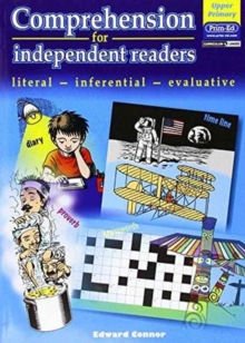 Comprehension for Independent Readers Upper : Literal - Inferential - Evaluative, Copymasters Book