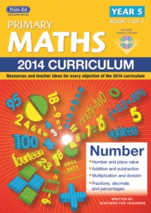 Primary Maths : Resources and Teacher Ideas for Every Objective of the 2014 Curriculum, Mixed media product Book