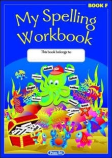 My Spelling Workbook : The Original Book F, Paperback Book