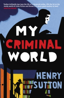 My Criminal World, Paperback Book