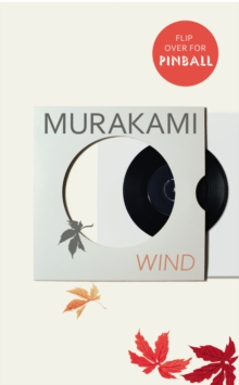 Wind/ Pinball : Two Novels, Hardback Book
