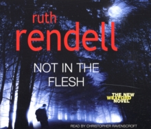 Not in the Flesh : (A Wexford Case), CD-Audio Book