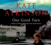 One Good Turn : (Jackson Brodie), CD-Audio Book