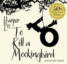 To Kill A Mockingbird : 50th Anniversary Edition, CD-Audio Book