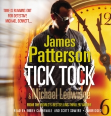 Tick Tock : (Michael Bennett 4), CD-Audio Book
