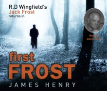 First Frost : DI Jack Frost series 1, CD-Audio Book