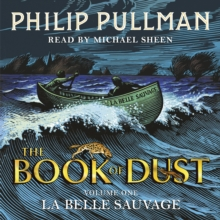 La Belle Sauvage: The Book of Dust Volume One, CD-Audio Book