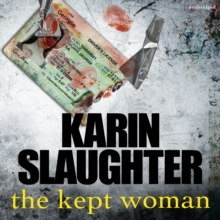The Kept Woman : (Will Trent Series Book 8), CD-Audio Book