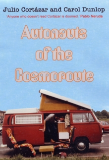 Autonauts of the Cosmoroute, Paperback Book