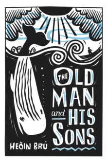 The Old Man and His Sons, Paperback Book